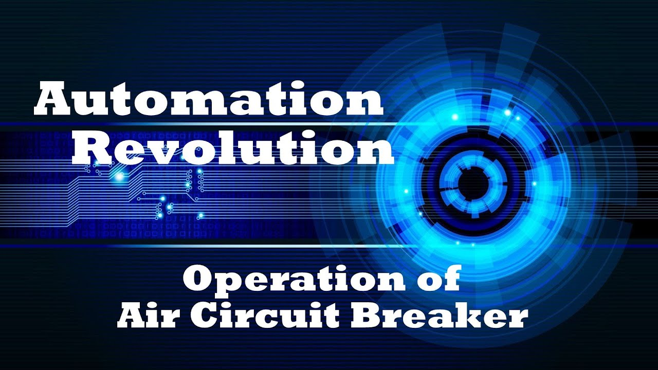 medium resolution of operation of siemens air circuit breaker acb for electrical protection
