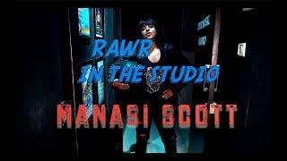 RAWR IN THE STUDIO Ep - 4 with Manasi Scott | Rolling In The Deep | Bulleya | Tallz | NEW SERIES