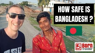 HOW SAFE IS BANGLADESH ? | VISIT BANGLADESH 2018 |
