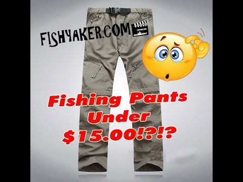 Convertible Fishing Pants for Under $15.00 – Reviewed!