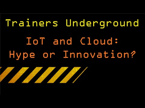 TU IoT and Cloud: Hype or Innovation?