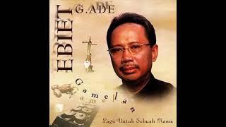 "Full Album Ebiet G Ade ""Gamelan"""