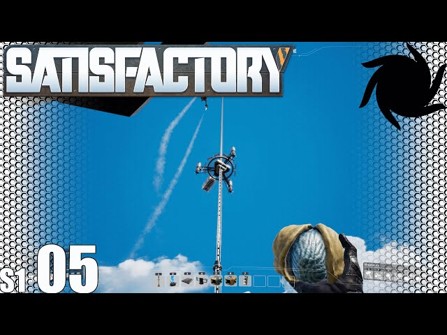 Satisfactory - S01E05 - Space Elevator