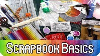 Scrapbook Basics - Die Grundausstattung