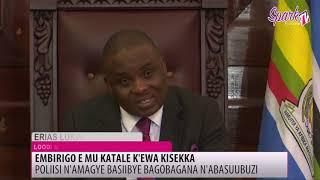 EMBIRIGO E MU KATALE K'EWA KISEKA: Poliisi n'amagye basiibye bagobagana n'abasuubuzi