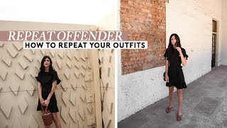 HOW TO REPEAT YOUR OUTFITS - Wear the same outfit twice with no one noticing | Mademoiselle