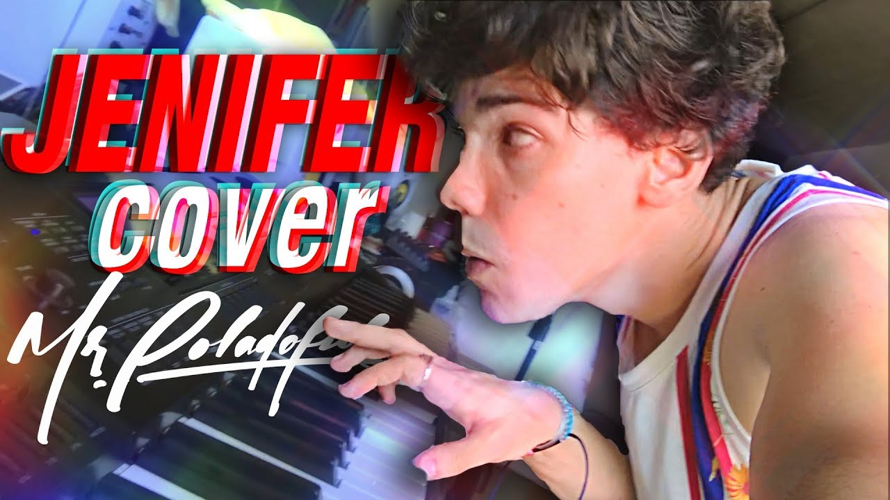 JENIFER - COVER - MrPoladoful???????????????????????????????????????????????????????????????????????