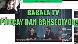 PORÇAY BABALA TV'NİN KENDİSİNDEN BAHSETTİĞİ VİDEOYU İZLİYOR (Oğuzhan Uğur) (Onedio) (Pinç)