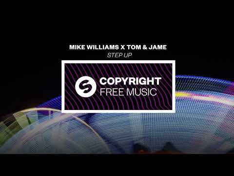 Mike Williams x Tom & Jame - Step Up (Copyright Free Music)