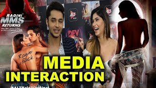 Ragini mms returns cast media interaction | karishma sharma, siddharth gupta, rakshanda khan