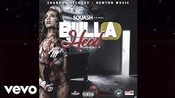 Squash - Bulla Head (Official Audio)
