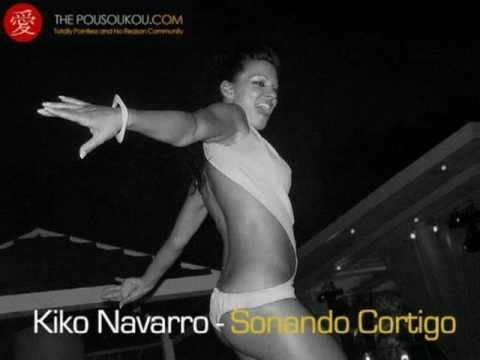 Kiko Navarro - Soñando Contigo