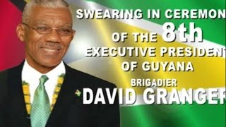 Swearing in Ceremony of the 8th Executive President of Guyana H.E David Granger, May 16, 2015