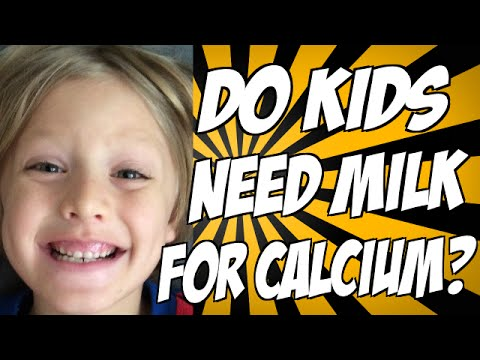 Do Kids Need Milk for Calcium?