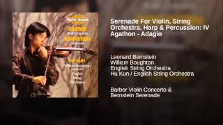Serenade For Violin, String Orchestra, Harp & Percussion: IV Agathon - Adagio