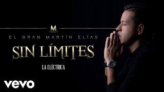 El Gran Martín Elías - La Eléctrica (Cover Audio)