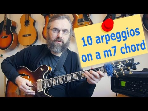 Top 10 arpeggios over a m7 chord - Do you know them all? - Jazz Guitar Lesson