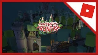 Roblox Fantastic Frontier whole map [BETA] [0.913]