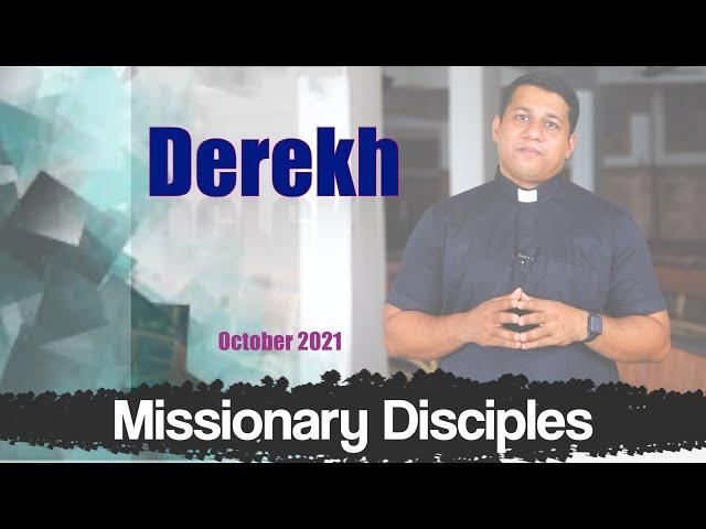 Missionary Disciples    Derekh (October)    Catholic Focus