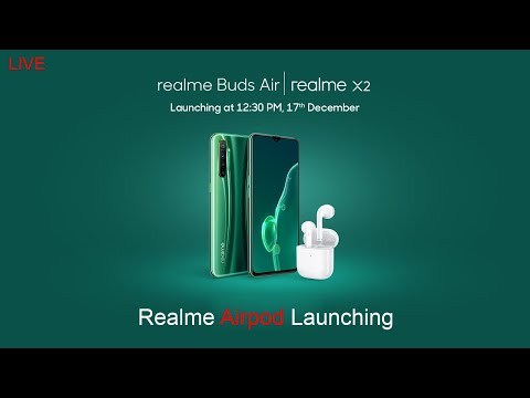 realme-airpods-,-realme-x2-launching-|-live-now|