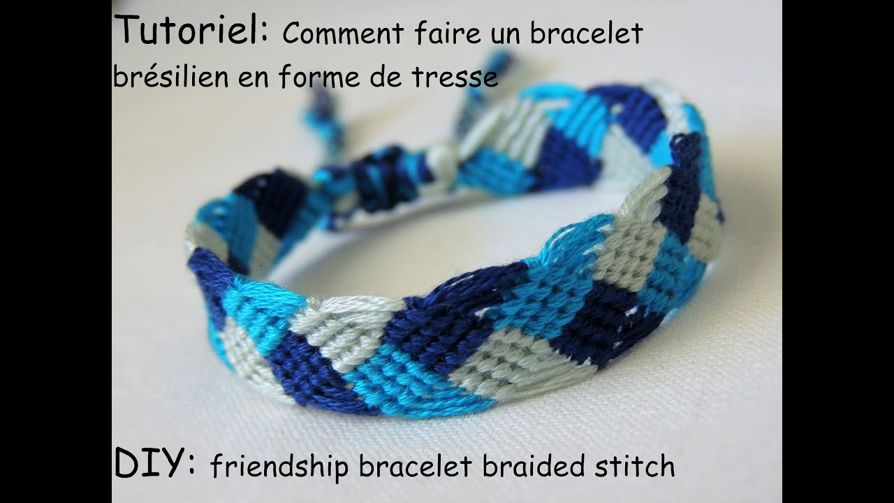 comment faire un bracelet br silien en forme de tresse diy friendship bracelet braided stitch. Black Bedroom Furniture Sets. Home Design Ideas