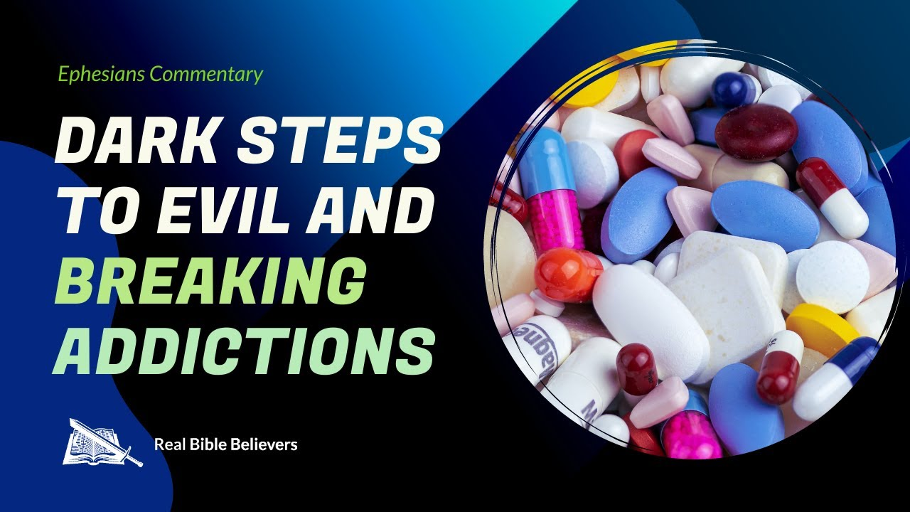Dark Steps to Evil And Breaking Addictions (Ephesians 4:17-27) | Dr. Gene Kim