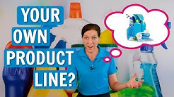 How to Create Your Own Line of Cleaning Products