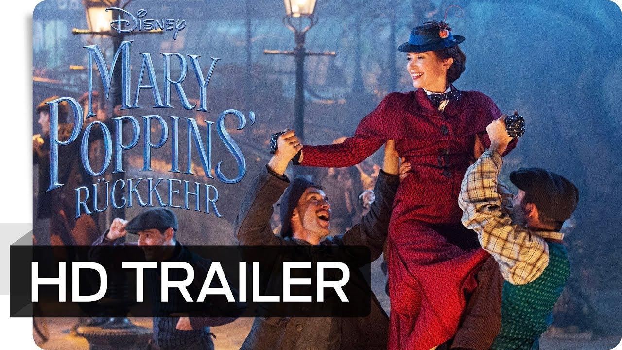 MARY POPPINS' RÜCKKEHR - Offizieller Trailer (deutsch/german)   Disney HD