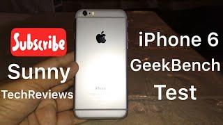 iPhone 6 (iOS 12) Geekbench Test 2018