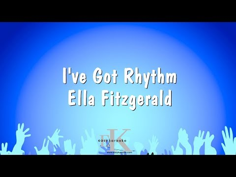 I've Got Rhythm - Ella Fitzgerald (Karaoke Version)
