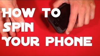 How To Spin a Phone on Your Finger!