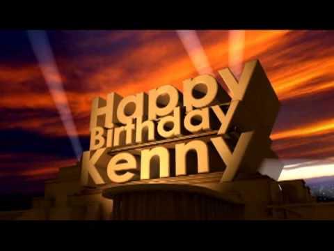 hqdefault happy birthday kenny youtube