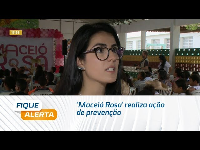 'Maceió Rosa' realiza ação de prevenção no bairro da Levada