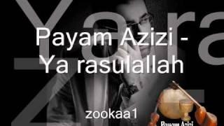 Payam Azizi - Ya rasulallah