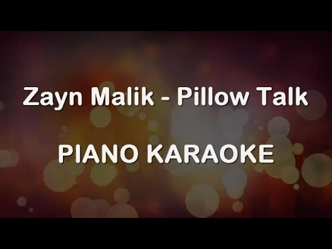 ZAYN - PILLOWTALK (Piano Karaoke Version)