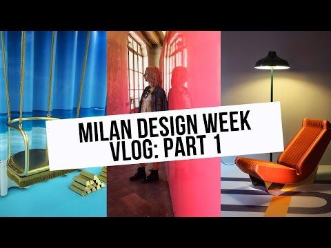 Milan Design Week 2017 Vlog Part 1