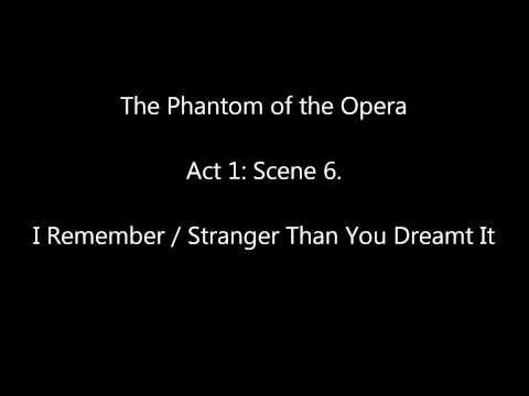 The Phantom of the Opera, Act 1 (Original London Cast): Scene 6, I Remember. mp3