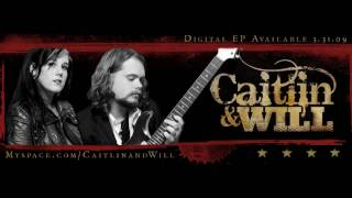 Caitlin & Will - Even Now