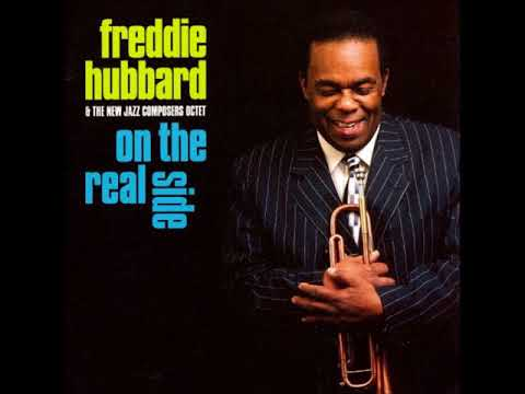 Freddie Hubbard -  On the Real Side ( Full Album )