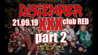 Distemper XXX часть 2 30 лет 21 09 19 ClubRED