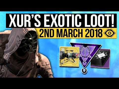 Destiny 2   XUR LOCATION & EXOTICS! - Exotic Weapon, Armor Inventory & Fated Engram! (2nd March)