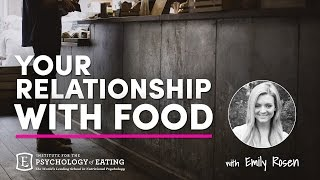 Your Relationship with Food with Emily Rosen