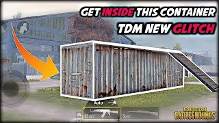 PUBG Mobile : TDM Match New Glitch | Get Inside The Container In TDM Match