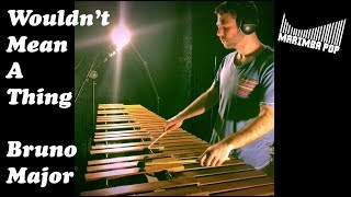 Wouldn't Mean A Thing (Marimba Pop Cover) - by Bruno Major
