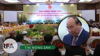 Tin nóng 24H | Nguyễn Xuân Phúc đề nghị các tôn giáo phải cảnh giác, không để bị lợi dụng chống phá