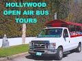 HOLLYWOOD TOURS - OPEN BUS TOUR