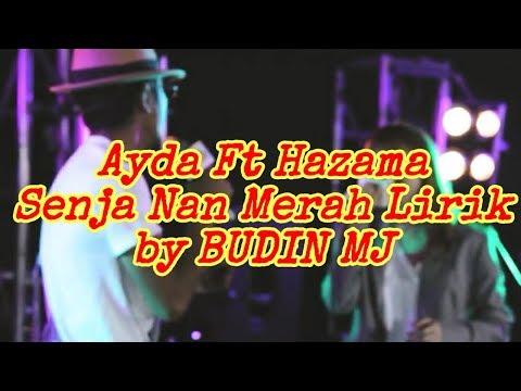 Ayda ft Hazama - Senja nan Merah Lirik by BUDIN MJ