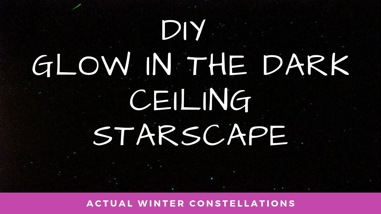 DIY Glow in the Dark Stars - Ceiling Starscape - Authentic Northern  Hemisphere Winter Constellations