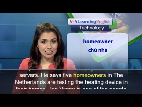 phát-âm-chuẩn-cùng-voa---anh-ngữ-đặc-biệt:-computers-could-be-used-to-heat-homes-(voa)