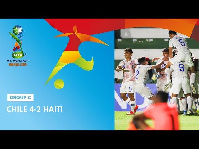 Chile v Haiti Highlights - FIFA U17 World Cup 2019 ™